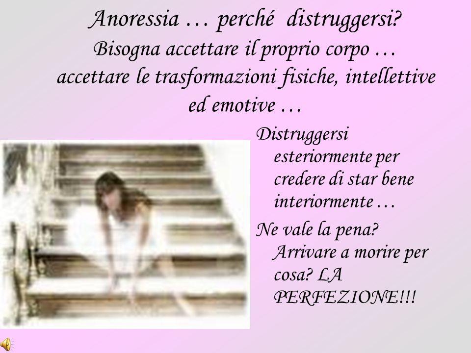 Anoressia … perché distruggersi