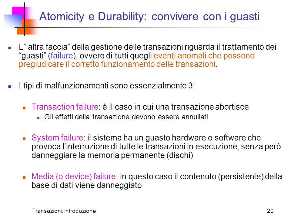 Atomicity e Durability: convivere con i guasti