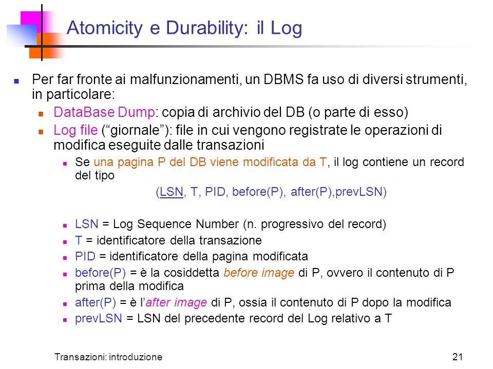 Atomicity e Durability: il Log