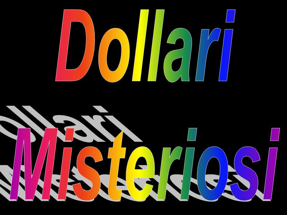 Dollari Misteriosi