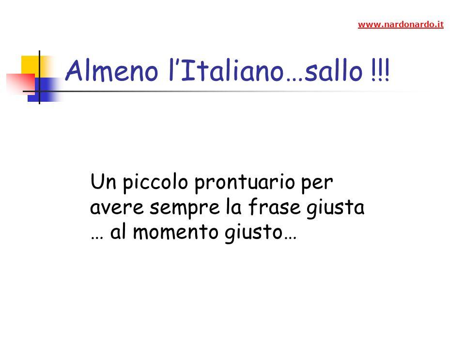 Almeno l'Italiano…sallo !!!