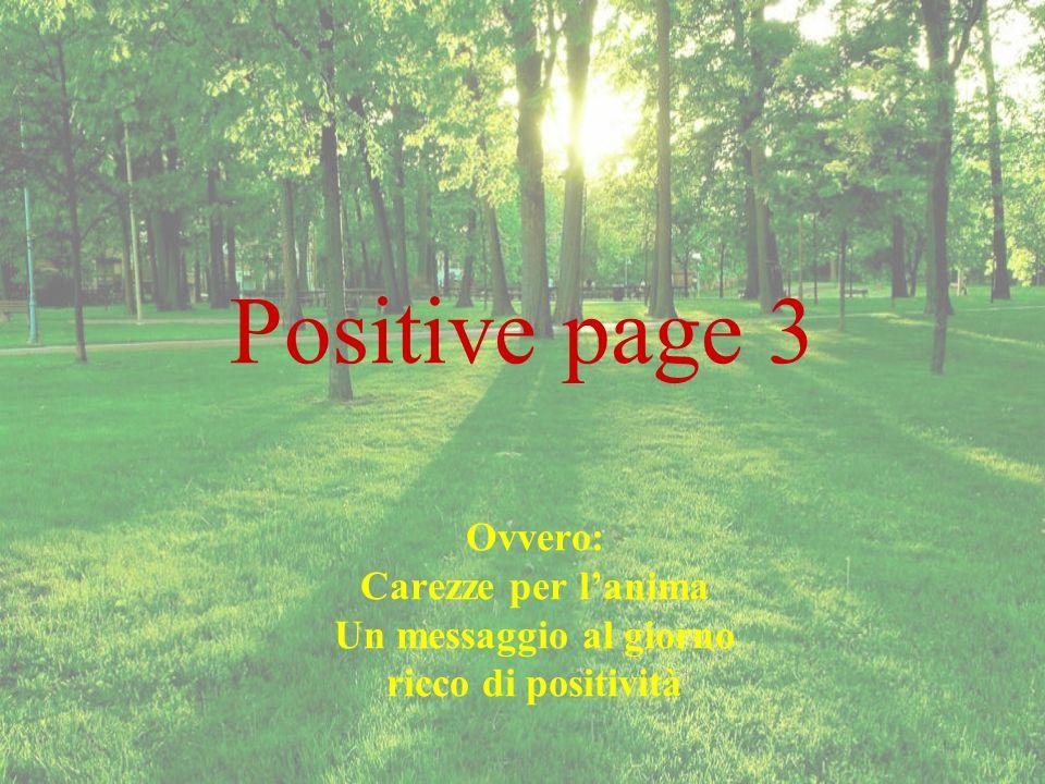 Ovvero: Carezze per l'anima Un messaggio al giorno ricco di positività