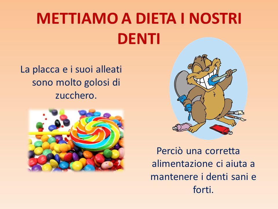 METTIAMO A DIETA I NOSTRI DENTI