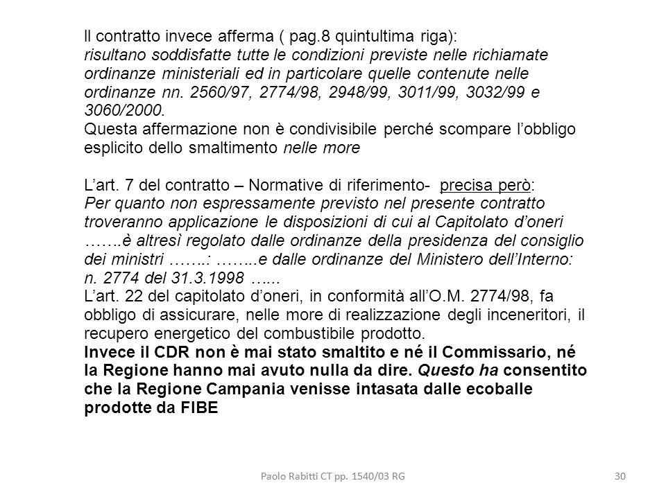 ll contratto invece afferma ( pag.8 quintultima riga):