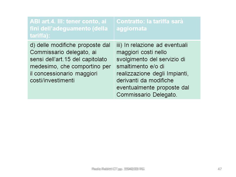 ABI art.4. III: tener conto, ai fini dell'adeguamento (della tariffa):
