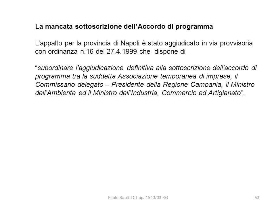 La mancata sottoscrizione dell'Accordo di programma