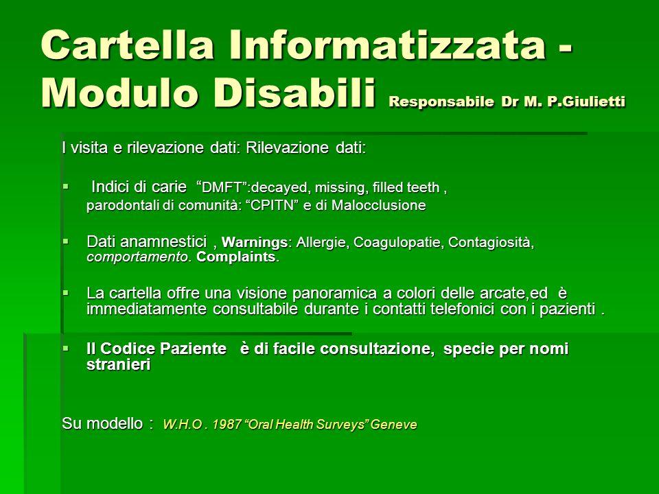 Cartella Informatizzata - Modulo Disabili Responsabile Dr M. P
