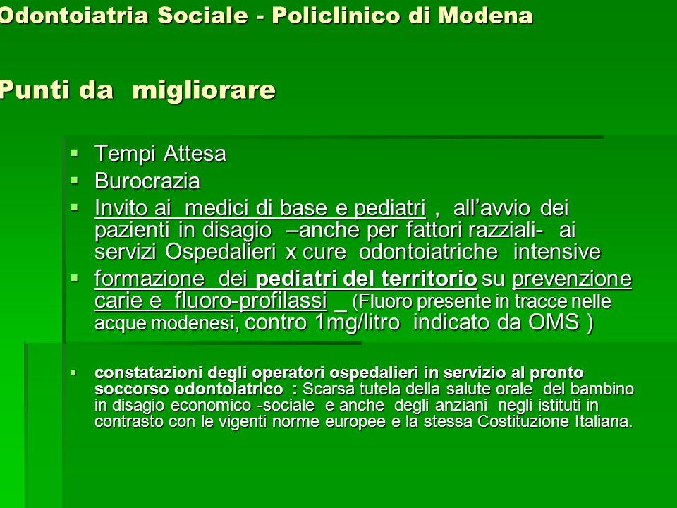 Odontoiatria Sociale - Policlinico di Modena Punti da migliorare