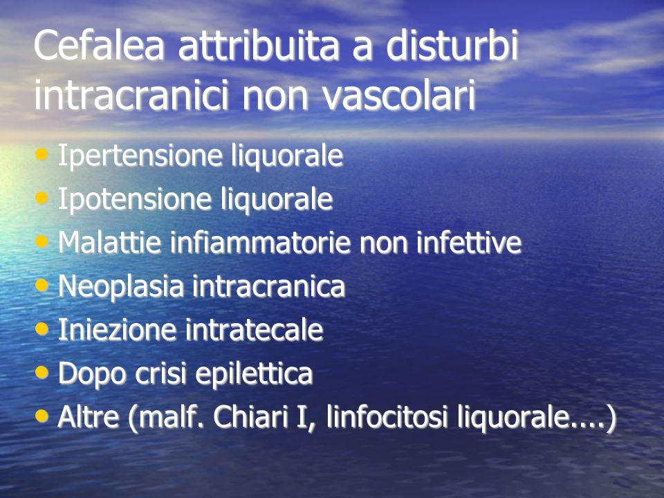 Cefalea attribuita a disturbi intracranici non vascolari
