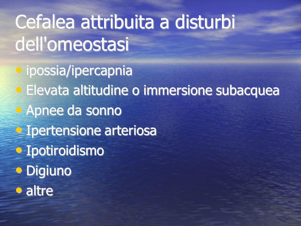 Cefalea attribuita a disturbi dell omeostasi