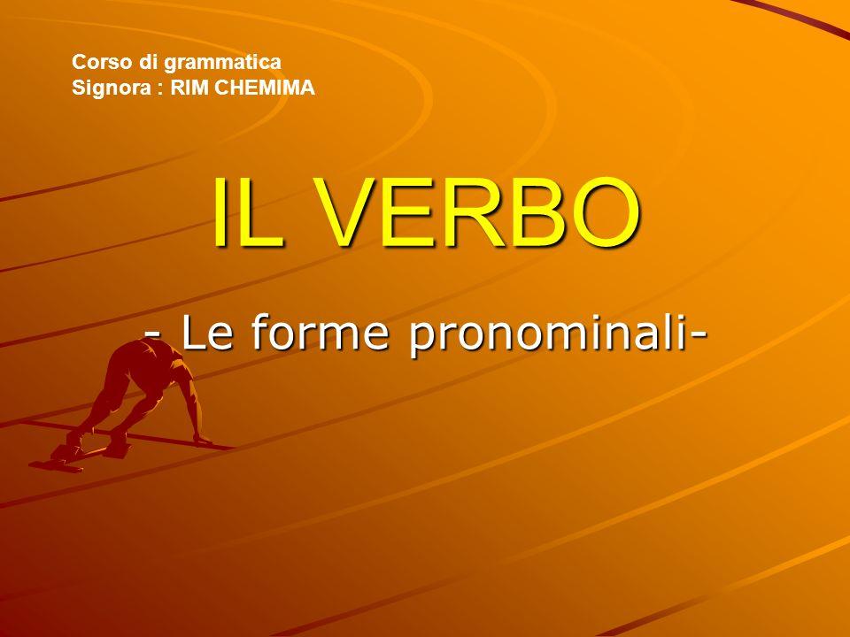 - Le forme pronominali-