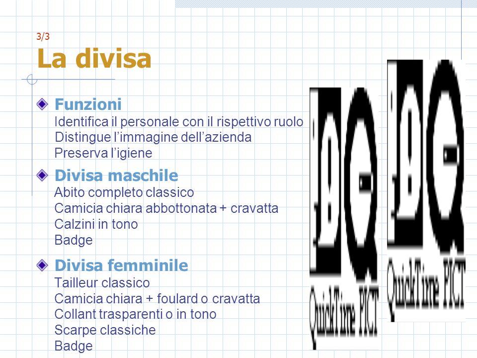 Funzioni Divisa maschile Divisa femminile