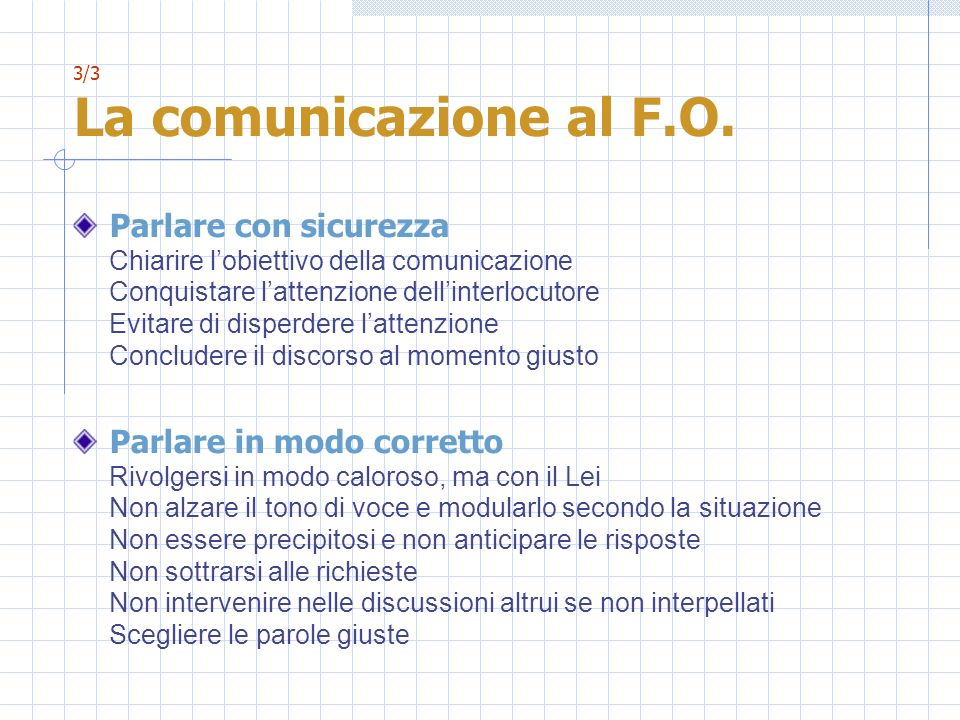 3/3 La comunicazione al F.O.
