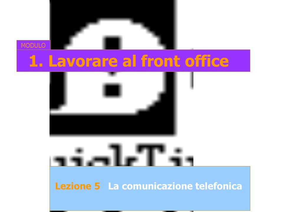 1. Lavorare al front office