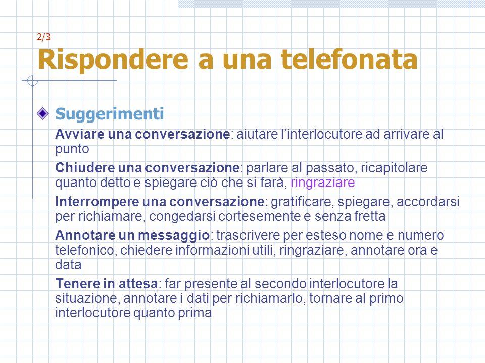 2/3 Rispondere a una telefonata