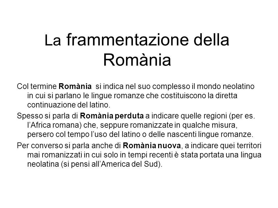 La frammentazione della Romània