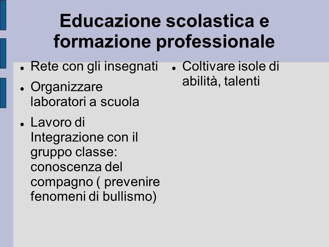 Educazione scolastica e formazione professionale
