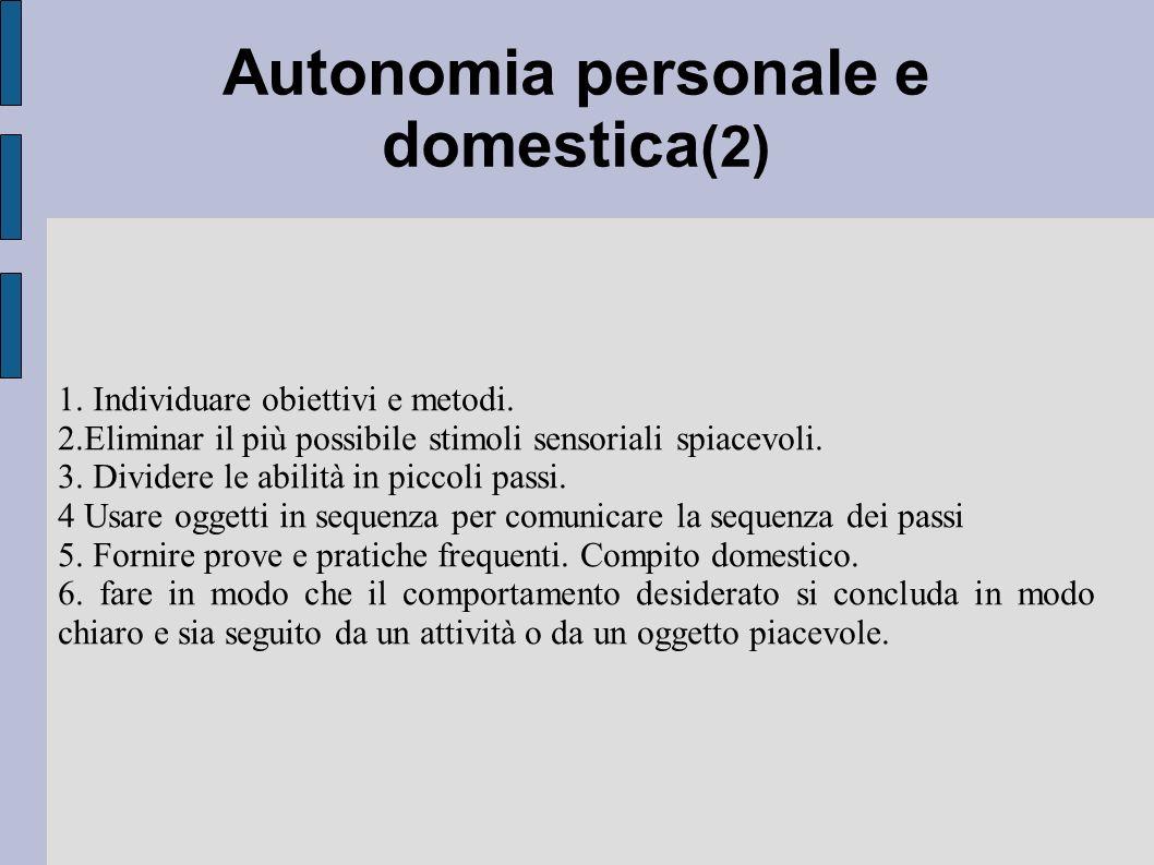 Autonomia personale e domestica(2)