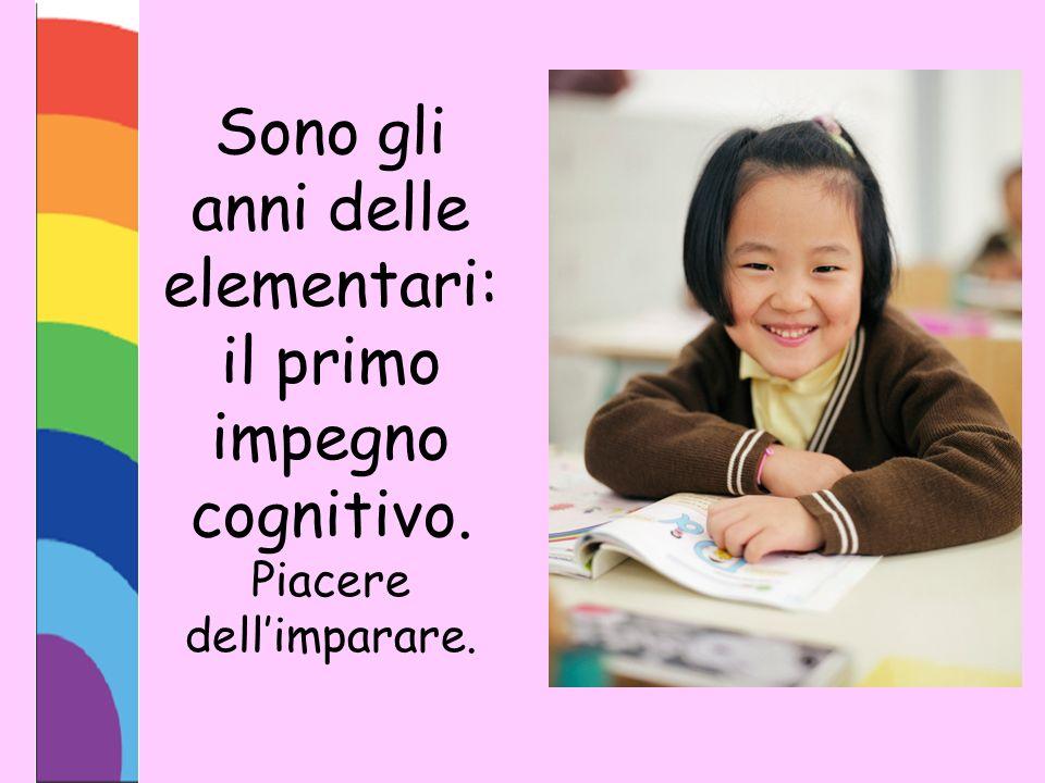 Sono gli anni delle elementari: il primo impegno cognitivo