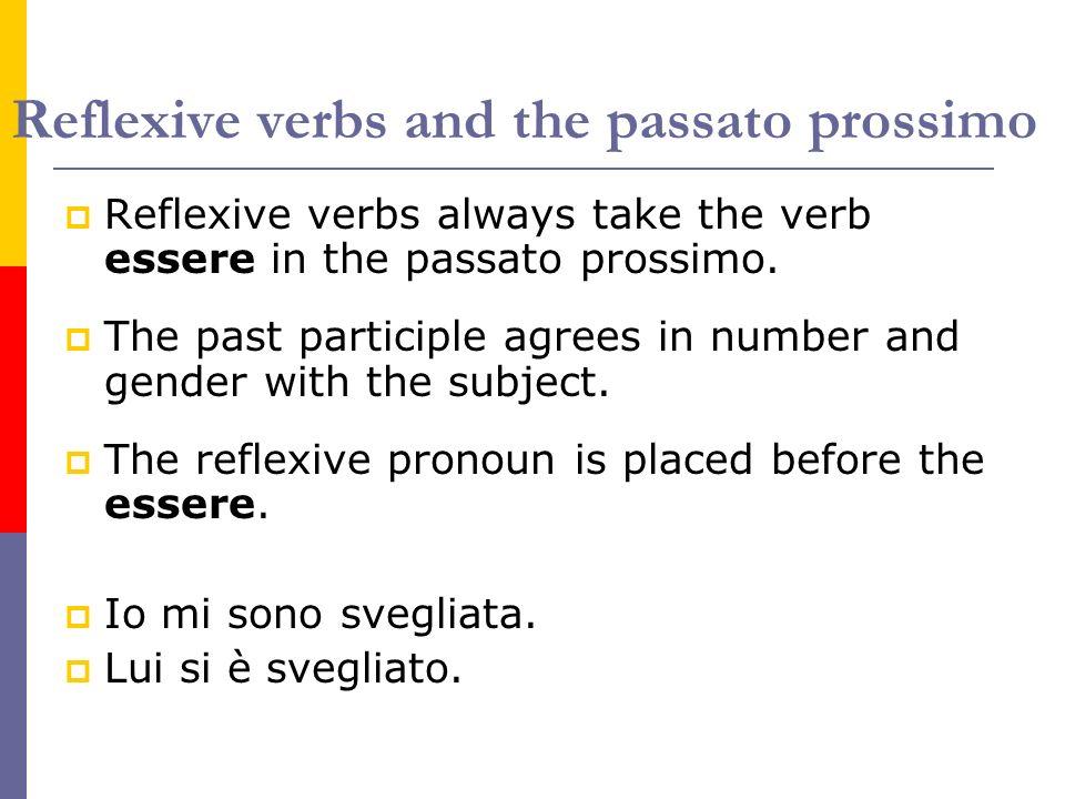 Reflexive verbs and the passato prossimo