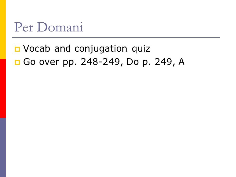 Per Domani Vocab and conjugation quiz