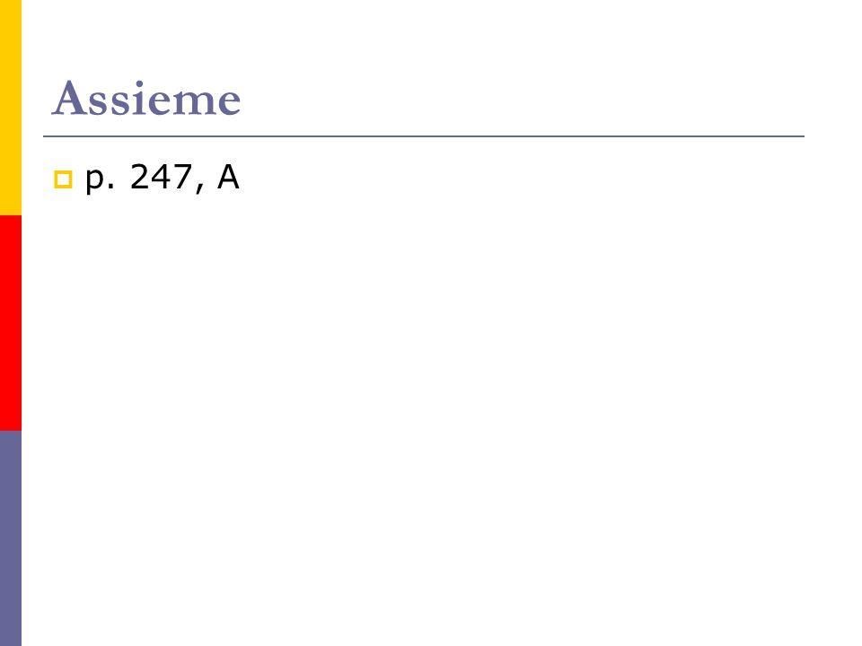Assieme p. 247, A