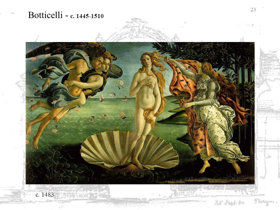 Botticelli - c. 1445-1510 c. 1483