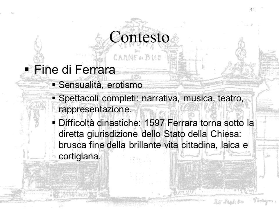 Contesto Fine di Ferrara Sensualità, erotismo