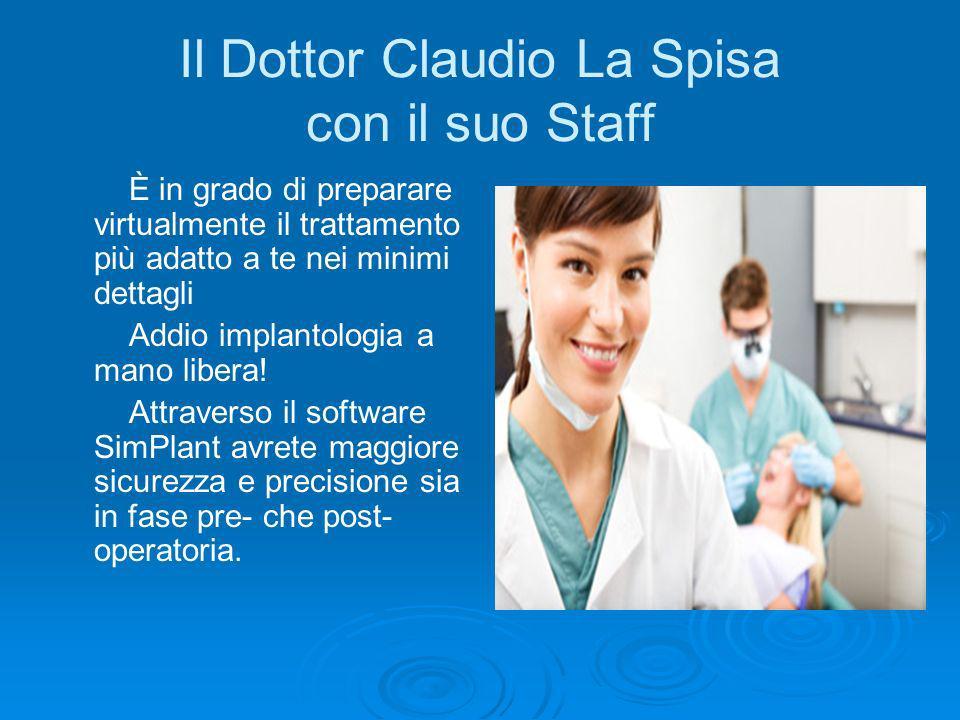Il Dottor Claudio La Spisa con il suo Staff