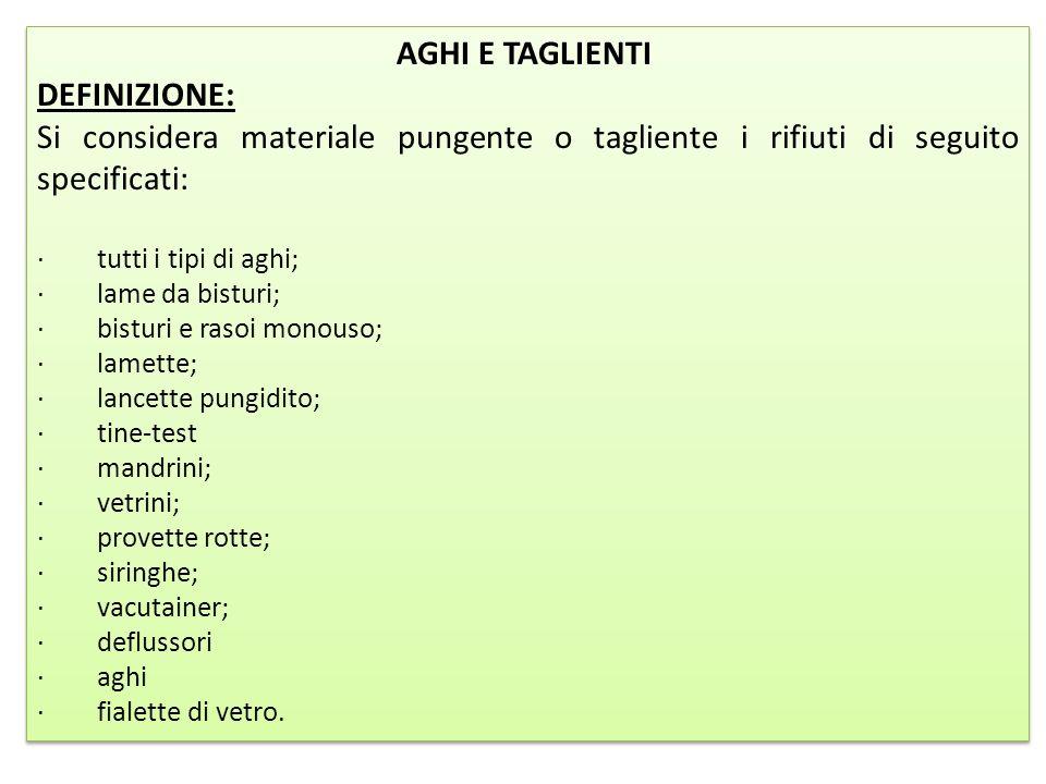 AGHI E TAGLIENTI DEFINIZIONE: