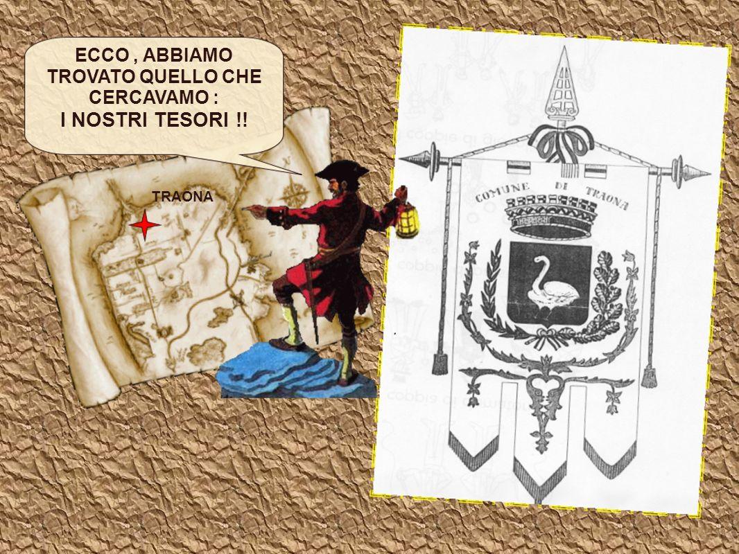 ECCO , ABBIAMO TROVATO QUELLO CHE CERCAVAMO :