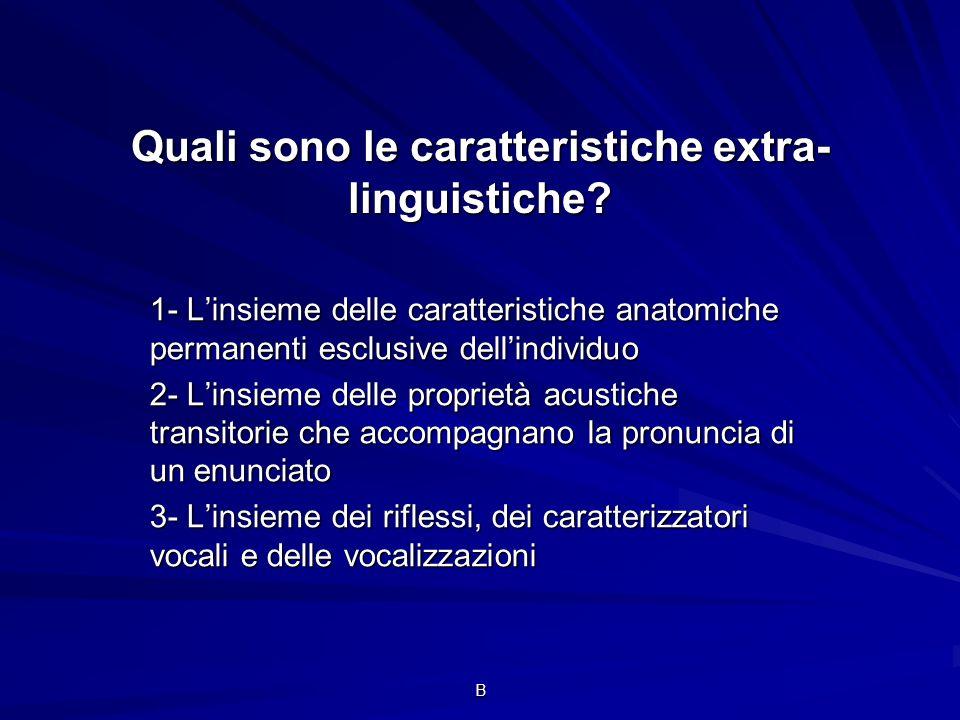 Quali sono le caratteristiche extra-linguistiche