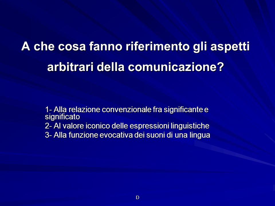 A che cosa fanno riferimento gli aspetti arbitrari della comunicazione