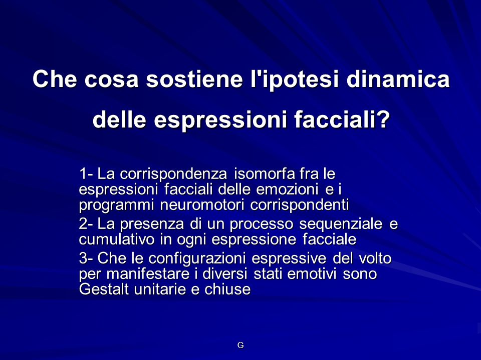 Che cosa sostiene l ipotesi dinamica delle espressioni facciali