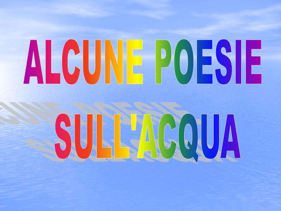 ALCUNE POESIE SULL ACQUA