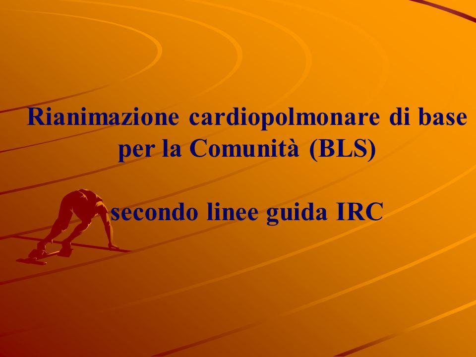 Rianimazione cardiopolmonare di base secondo linee guida IRC