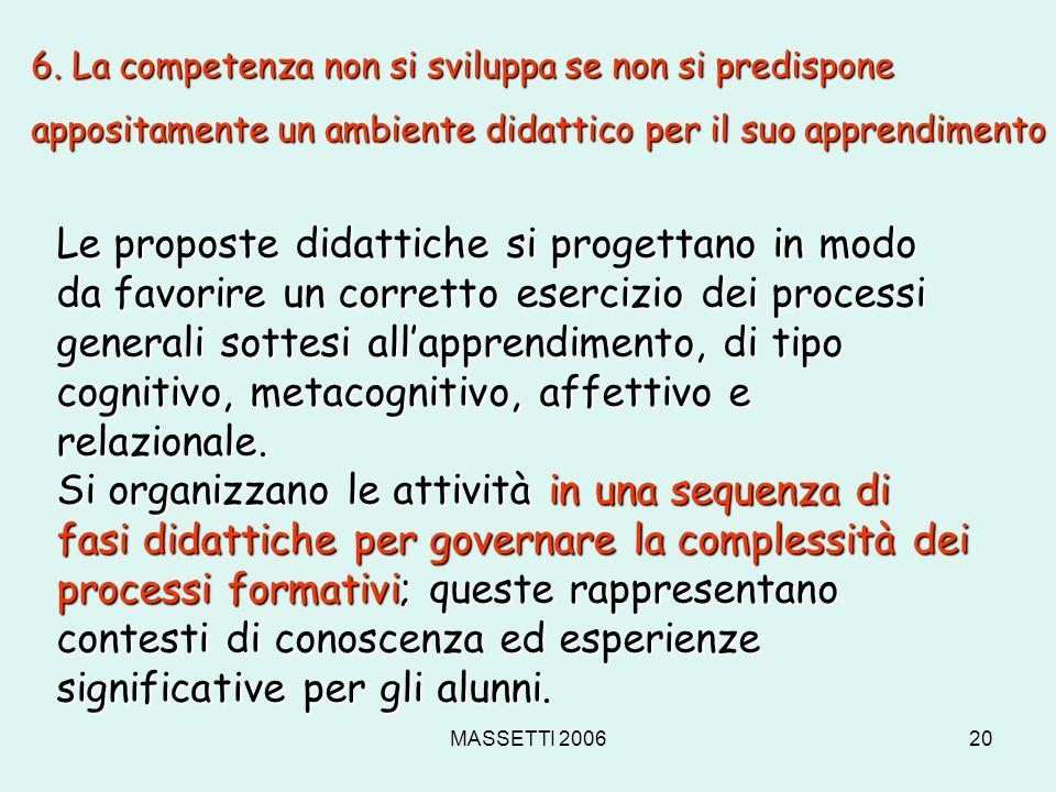 6. La competenza non si sviluppa se non si predispone