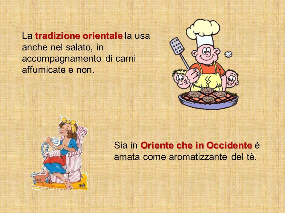 La tradizione orientale la usa anche nel salato, in accompagnamento di carni affumicate e non.