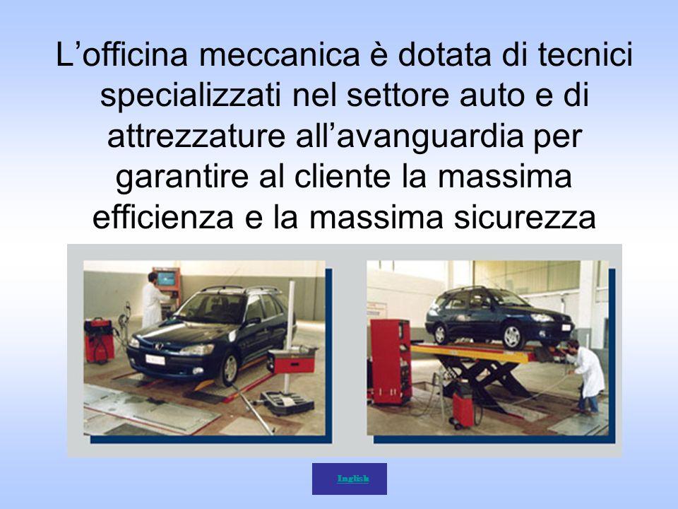 L'officina meccanica è dotata di tecnici specializzati nel settore auto e di attrezzature all'avanguardia per garantire al cliente la massima efficienza e la massima sicurezza