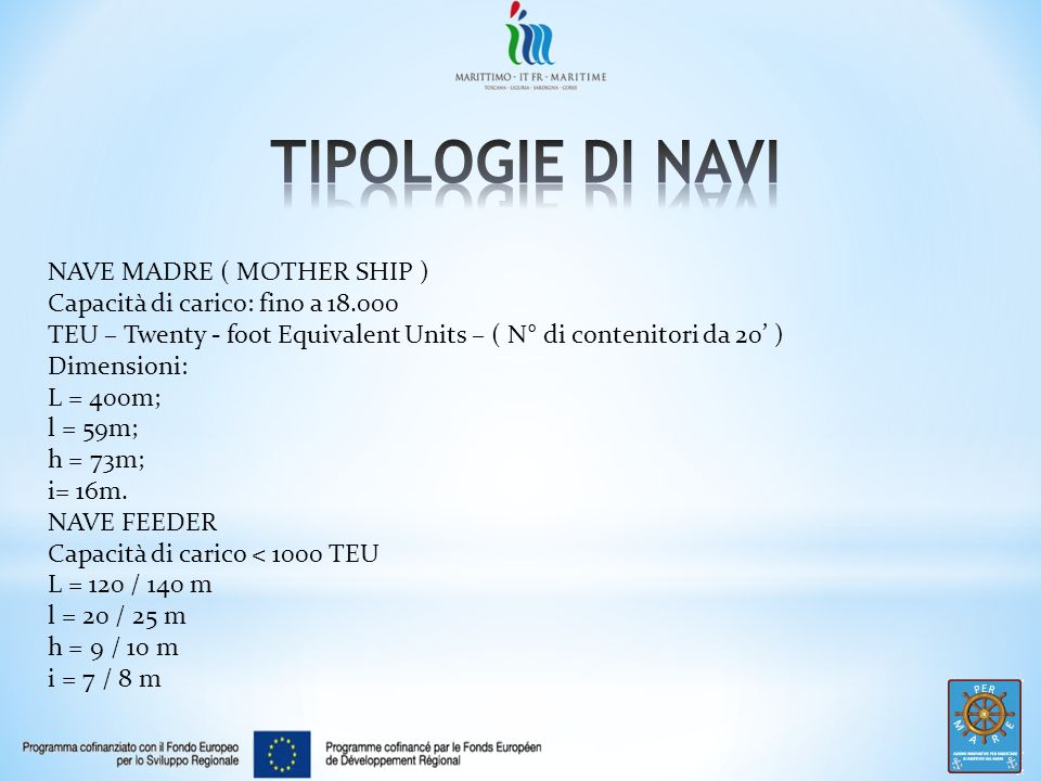 TIPOLOGIE DI NAVI NAVE MADRE ( MOTHER SHIP )