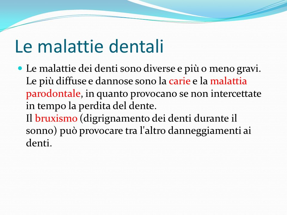 Le malattie dentali