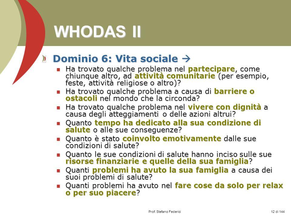 WHODAS II Dominio 6: Vita sociale 