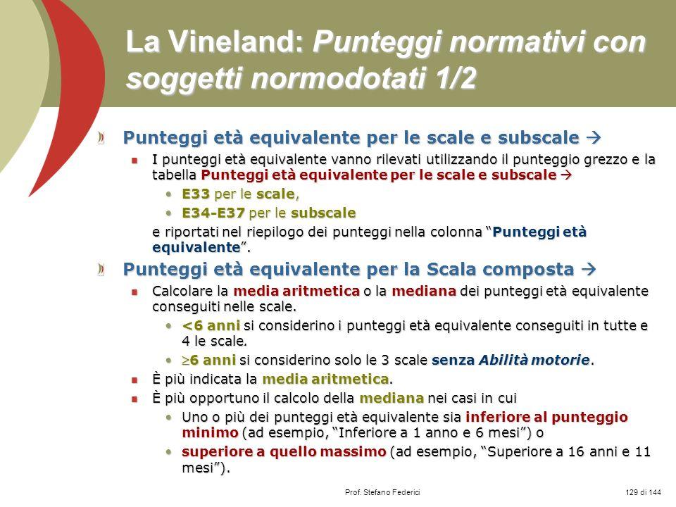 La Vineland: Punteggi normativi con soggetti normodotati 1/2