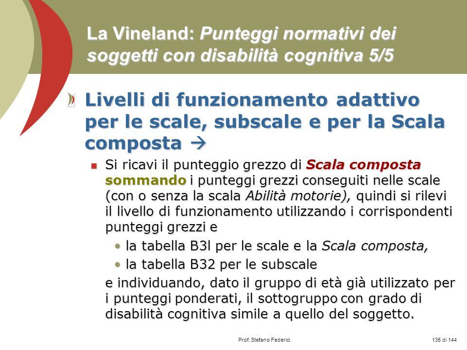 La Vineland: Punteggi normativi dei soggetti con disabilità cognitiva 5/5