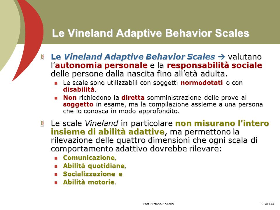 Le Vineland Adaptive Behavior Scales