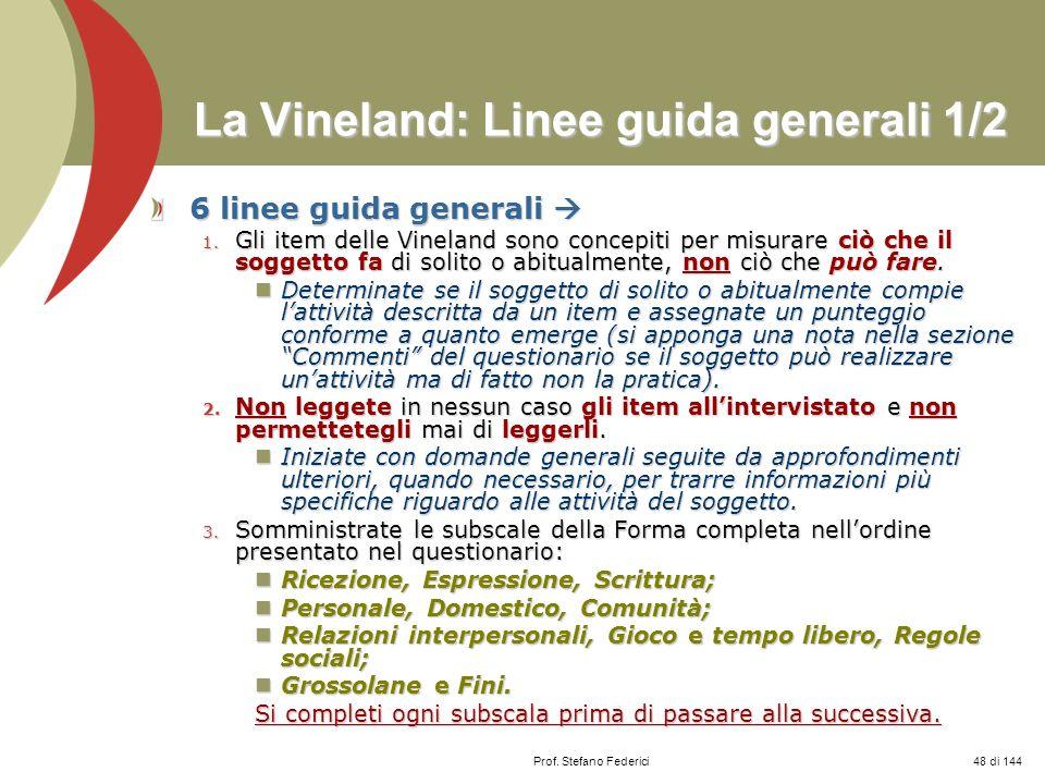 La Vineland: Linee guida generali 1/2