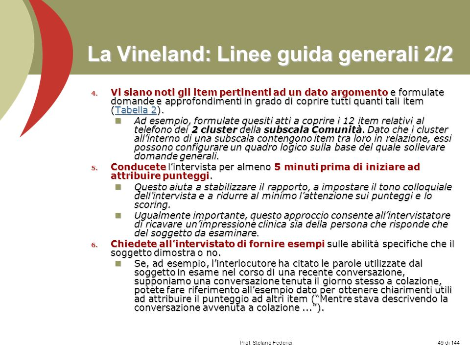 La Vineland: Linee guida generali 2/2