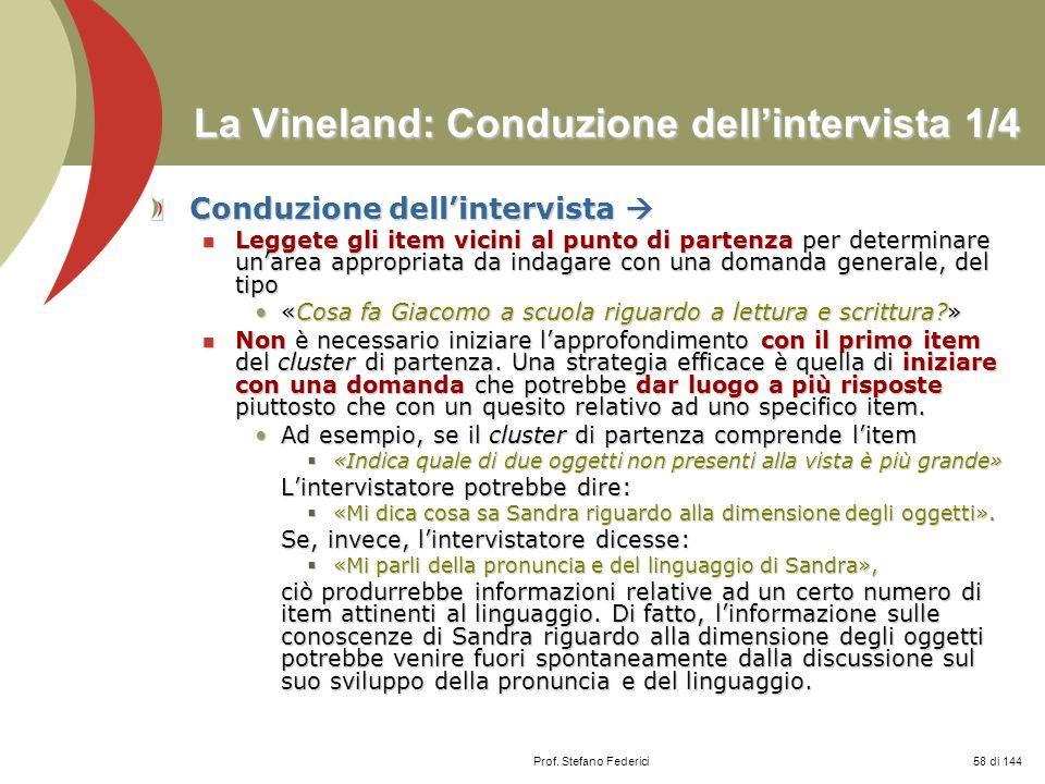La Vineland: Conduzione dell'intervista 1/4