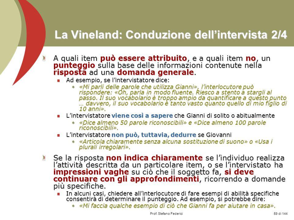 La Vineland: Conduzione dell'intervista 2/4