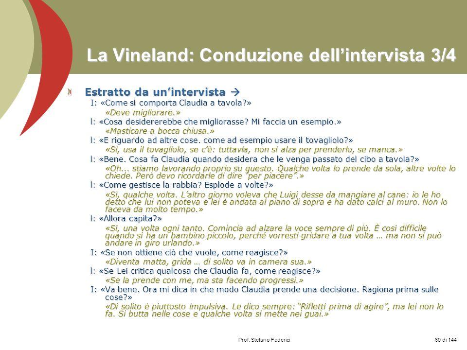 La Vineland: Conduzione dell'intervista 3/4